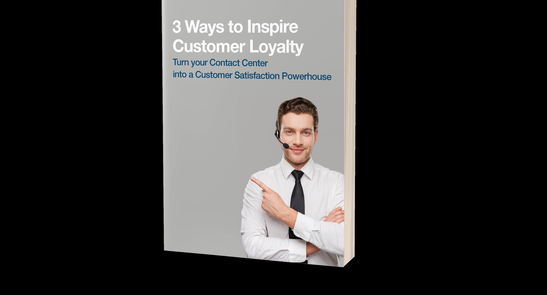 Three Ways to Inspire Customer Loyalty eBook Cover